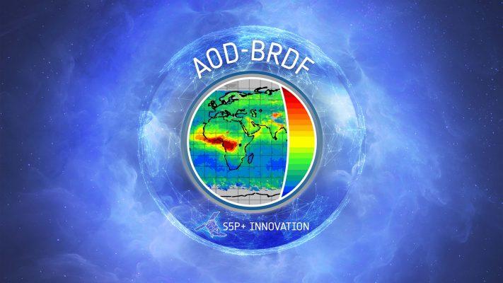 SENTINEL-5P+ INNOVATION – THEME 5, AEROSOL OPTICAL DEPTH (AOD) + BRDF